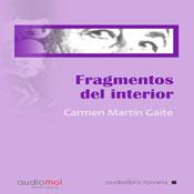 Fragmentos de interior (Internal Fragments) (Unabridged), by Carmen Martin Gaite