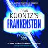 Frankenstein, Book One: Prodigal Son, by Dean Koontz