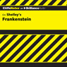 Frankenstein: CliffsNotes (Unabridged) Audiobook, by Jeff Coghill