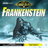 Frankenstein (Dramatised) Audiobook, by Mary Shelley