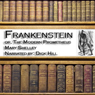 Frankenstein: The Modern Prometheus (Unabridged), by Mary Wollstonecraft Shelley