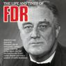 Franklin Delano Roosevelt: Hero of History, by Nina Joan Mattikow