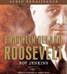 Franklin Delano Roosevelt Audiobook, by Roy Jenkins