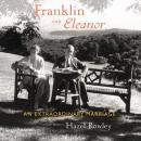 Franklin and Eleanor: An Extraordinary Marriage (Unabridged), by Hazel Rowley