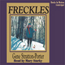 Freckles (Unabridged) Audiobook, by Gene Stratton-Porter