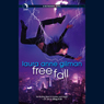 Free Fall: A Retrievers Novel (Unabridged), by Laura Anne Gilman