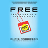 FREE: The Future of a Radical Price, by Chris Anderso