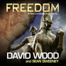 Freedom: A Dane and Bones Origins Story (Dane Maddock Origins) (Unabridged), by David Wood