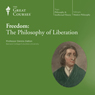 Freedom: The Philosophy of Liberation Audiobook, by The Great Courses