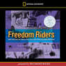 Freedom Riders: John Lewis and Jim Zwerg on the Front Lines of the Civil Rights (Unabridged), by Anne Bausum