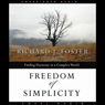 Freedom of Simplicity: Finding Harmony in a Complex World (Unabridged) Audiobook, by Richard J. Foster