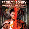 Freemasonry and the Knights Templar: Legacy of Secrecy, by O.H. Krill