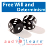 Freewill and Determinism AudioLearn: Philosophy Study Guides (Unabridged) Audiobook, by AudioLearn Philosophy Team