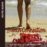 French Connection: A Collection of Four Erotic Stories (Unabridged), by Miranda Forbes