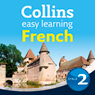 French Easy Learning Audio Course Level 2: Learn to speak more French the easy way with Collins (Unabridged) Audiobook, by Rosi McNab