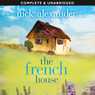 The French House (Unabridged) Audiobook, by Nick Alexander