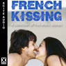 French Kissing: A Collection of Five Erotic Stories (Unabridged) Audiobook, by Antonia Adams