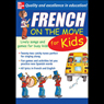 French on the Move for Kids Audiobook, by Catherine Bruzzone
