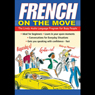 French on the Move Audiobook, by Jane Wightwick