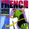 French Word Booster: 500+ Most Needed Words & Phrases Audiobook, by Vocabulearn