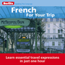 French for Your Trip Audiobook, by Berlitz