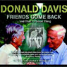 Friends Come Back...and Thats a Good Thing, by Donald Davis