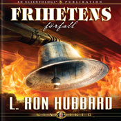 Frihetens FOrfall (The Deterioration of Liberty, Swedish Edition) (Unabridged) Audiobook, by L. Ron Hubbard
