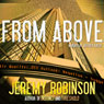 From Above - A Novella (Unabridged) Audiobook, by Jeremy Robinson