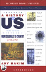From Colonies to Country: A History of US, Book 3 (Unabridged), by Joy Hakim