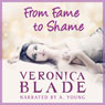 From Fame to Shame: Twin Fame (Unabridged) Audiobook, by Veronica Blade