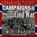 From Fort Henry to Corinth: Campaigns of the Civil War, Volume 2 (Unabridged) Audiobook, by M. F. Force