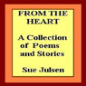 From the Heart (Unabridged) Audiobook, by Sue Julsen