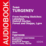 From Hunting Sketches: Lebedyan, District Doctor, Forest and Steppe, Lgov Audiobook, by Ivan Turgenev
