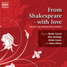 From Shakespeare - With Love (The Best of Sonnets) Audiobook, by William Shakespeare