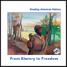 From Slavery to Freedom (Unabridged) Audiobook, by Melinda Lilly