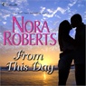 From This Day (Unabridged) Audiobook, by Nora Roberts