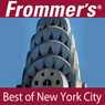 Frommers Best of New York City Audio Tour, by Pauline Frommer