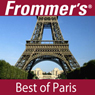 Frommers Best of Paris Audio Tour Audiobook, by Myka Del Barrio