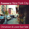 Frommers New York City: Chinatown & Lower East Side Walking Tour Audiobook, by Pauline Frommer
