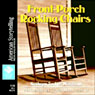 Front-Porch Rocking Chairs: What Makes Us Southerners, Volume III Audiobook, by Kathryn Tucker Windham