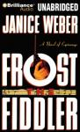 Frost the Fiddler (Unabridged) Audiobook, by Janice Weber