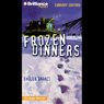Frozen Dinners: Strange Matter #8 Audiobook, by Marty M. Engle