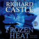 Frozen Heat (Unabridged), by Richard Castle