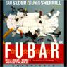 F.U.B.A.R.: Americas Right-Wing Nightmare (Unabridged), by Sam Seder