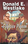 The Fugitive Pigeon (Unabridged) Audiobook, by Donald E. Westlake