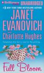 Full Bloom (Unabridged), by Janet Evanovich