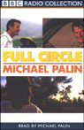 Full Circle: A Pacific Journey with Michael Palin Audiobook, by Michael Palin