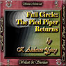 Full Circle: The Pied Piper Returns (Unabridged), by K. Anderson Yancy