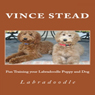Fun Training Your Labradoodle Puppy and Dog (Unabridged), by Vince Stead