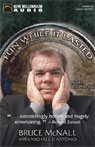Fun While It Lasted: My Rise and Fall in the Land of Fame and Fortune (Unabridged), by Bruce McNall